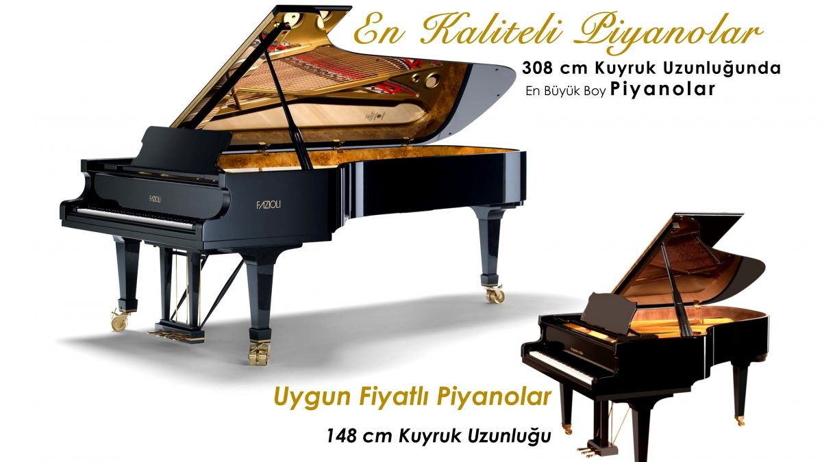 Her boy, her kalite piyano